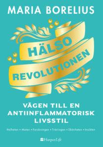 Hälsorevolutionen - Maria Borelius